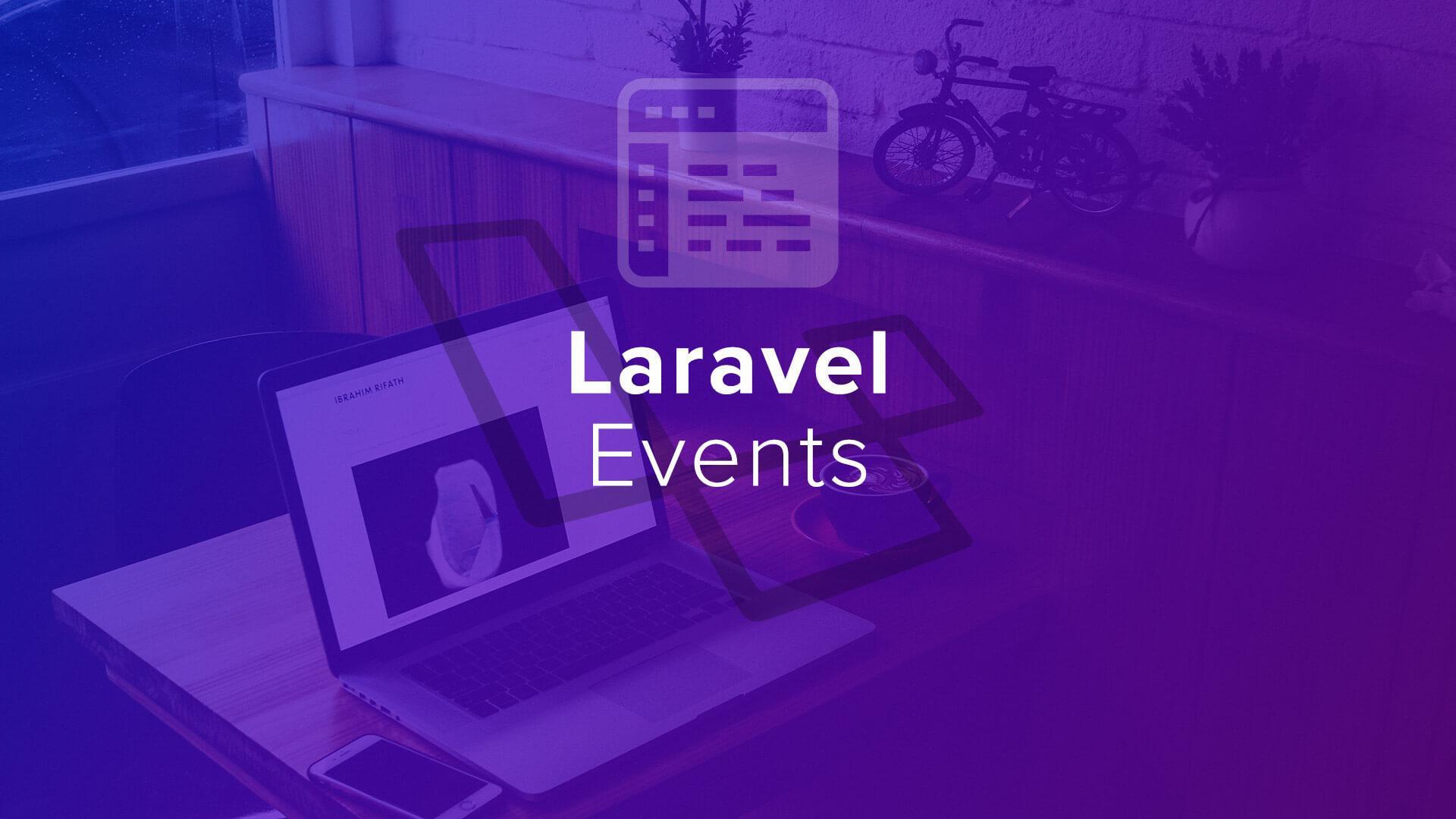 Laravel Events