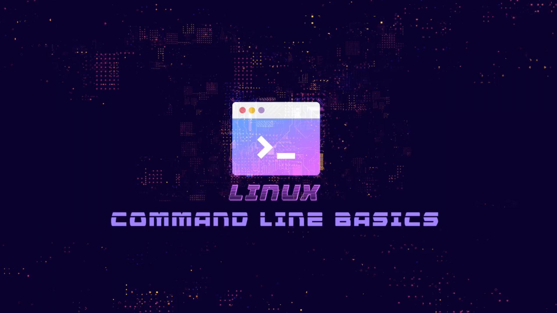 Linux Command Line Basics