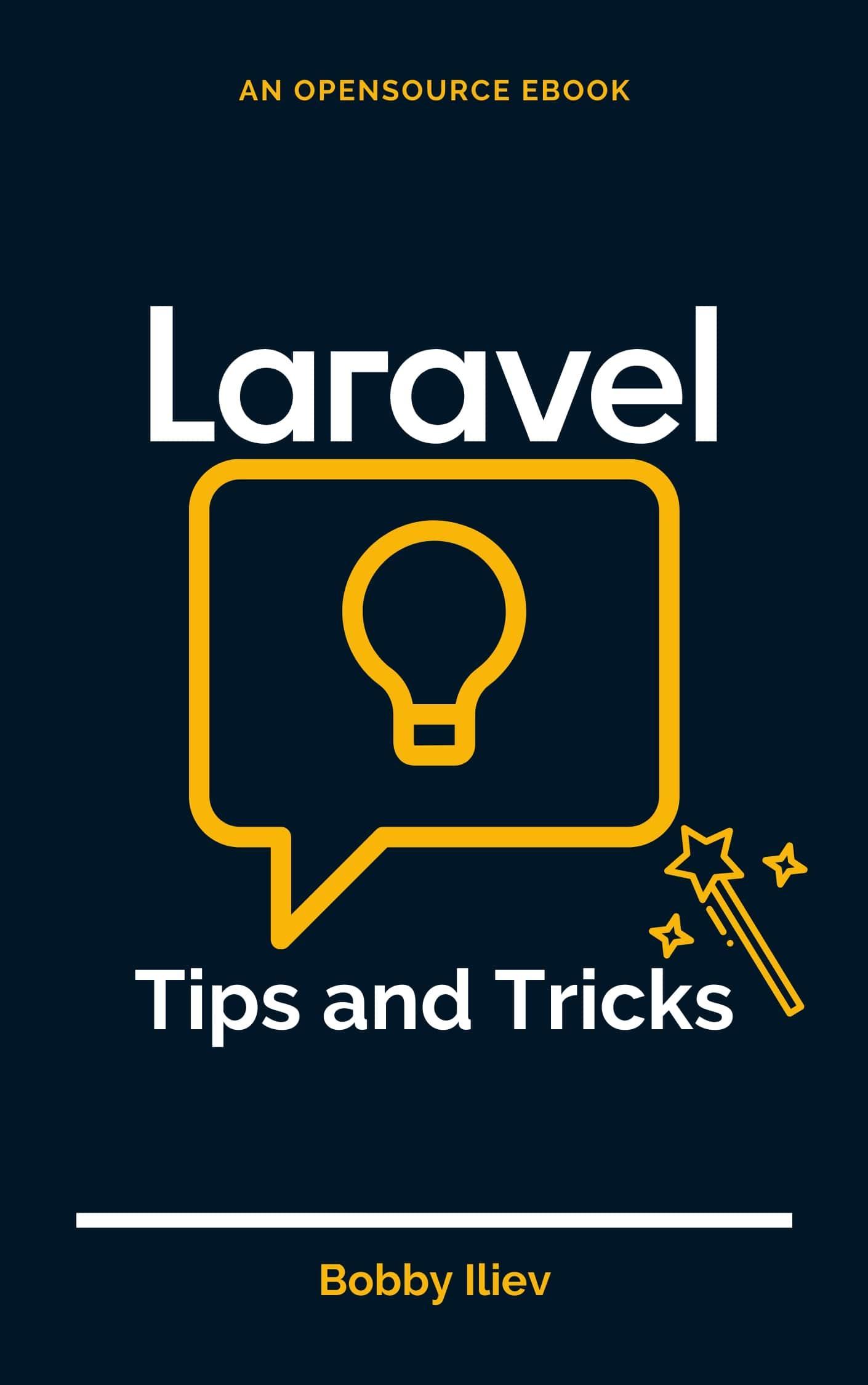 Laravel Tips and Tricks