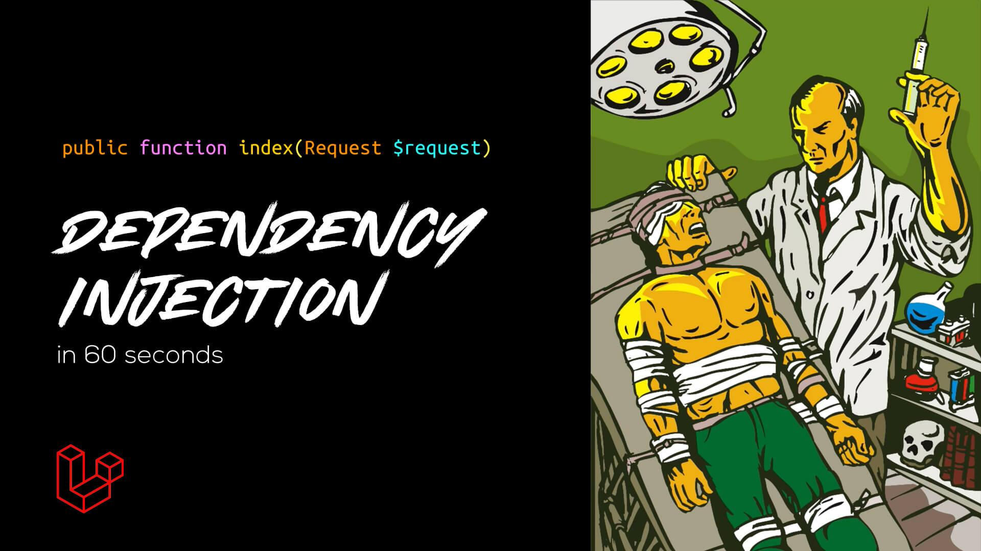 Dependency Injection in 60 seconds