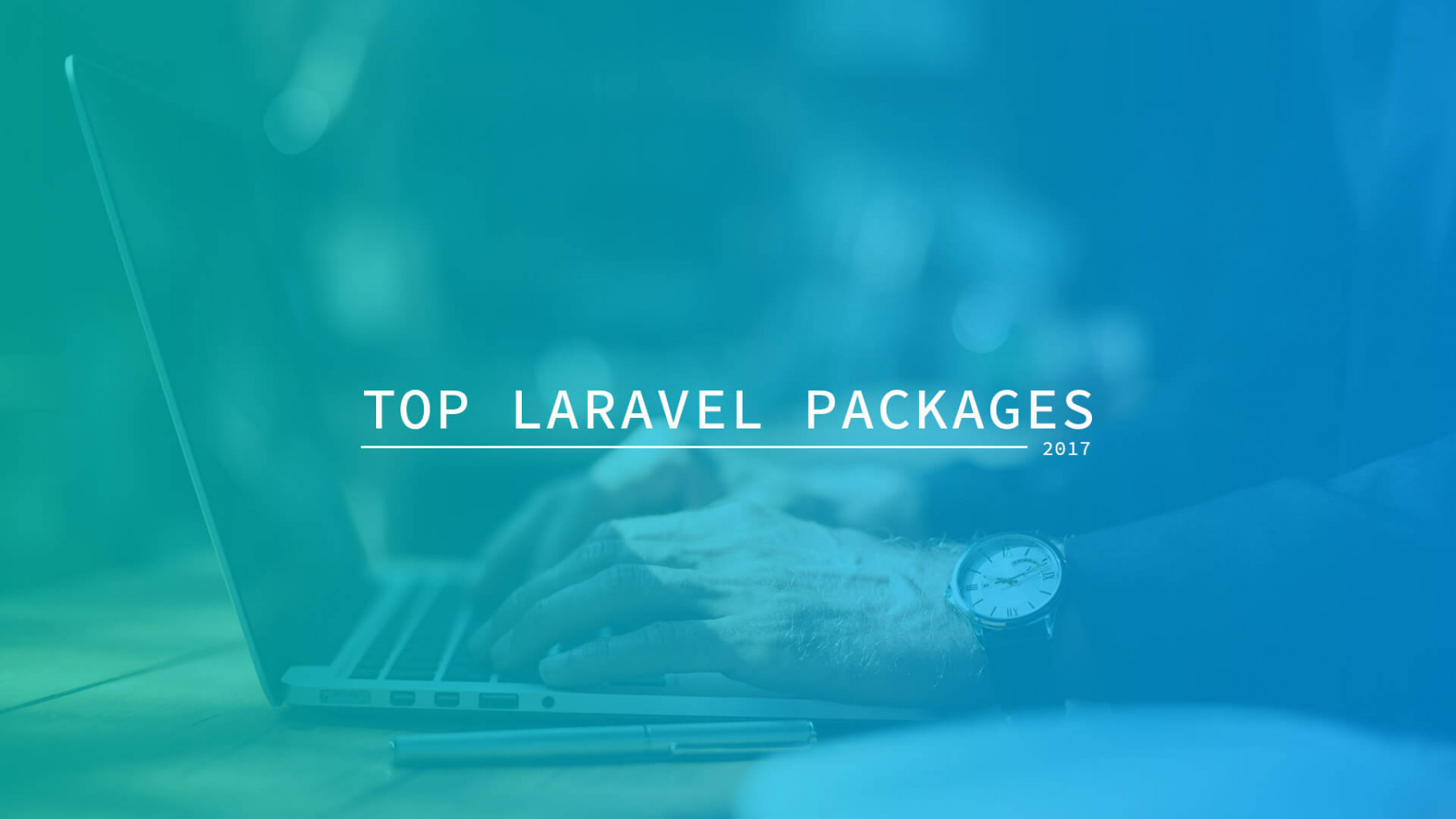 Top Laravel Packages for 2017