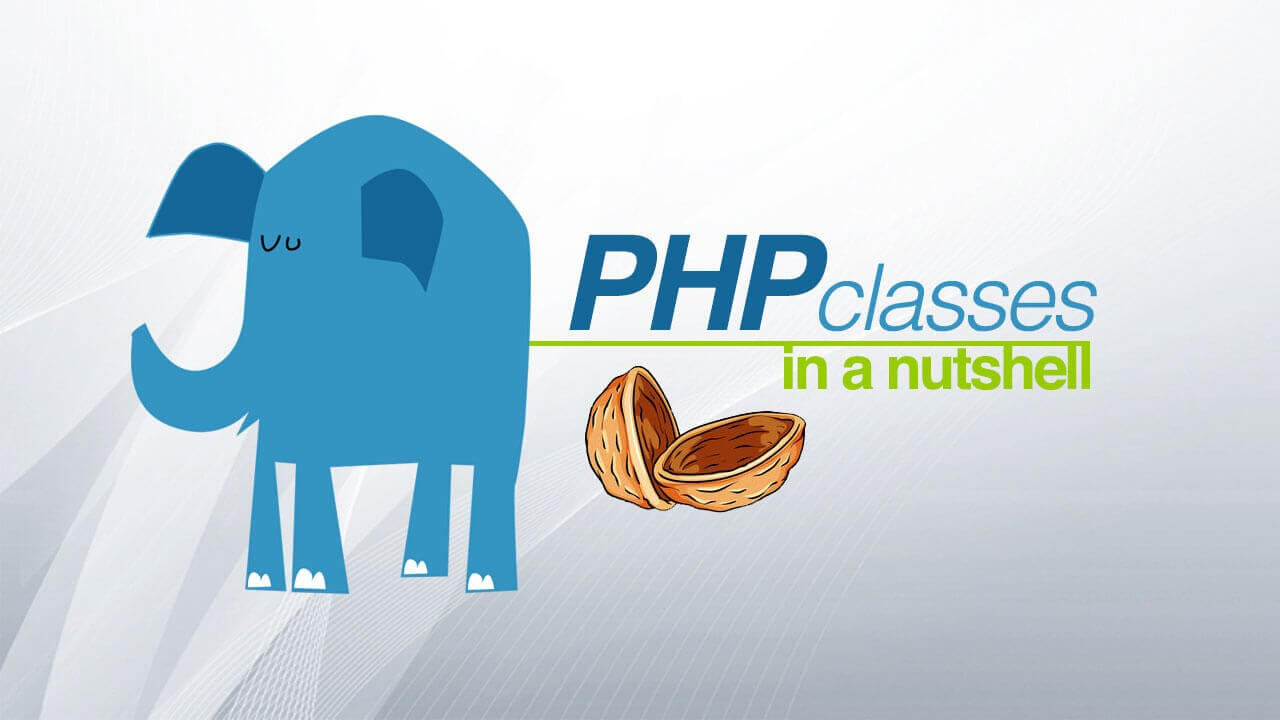 PHP classes in a nutshell