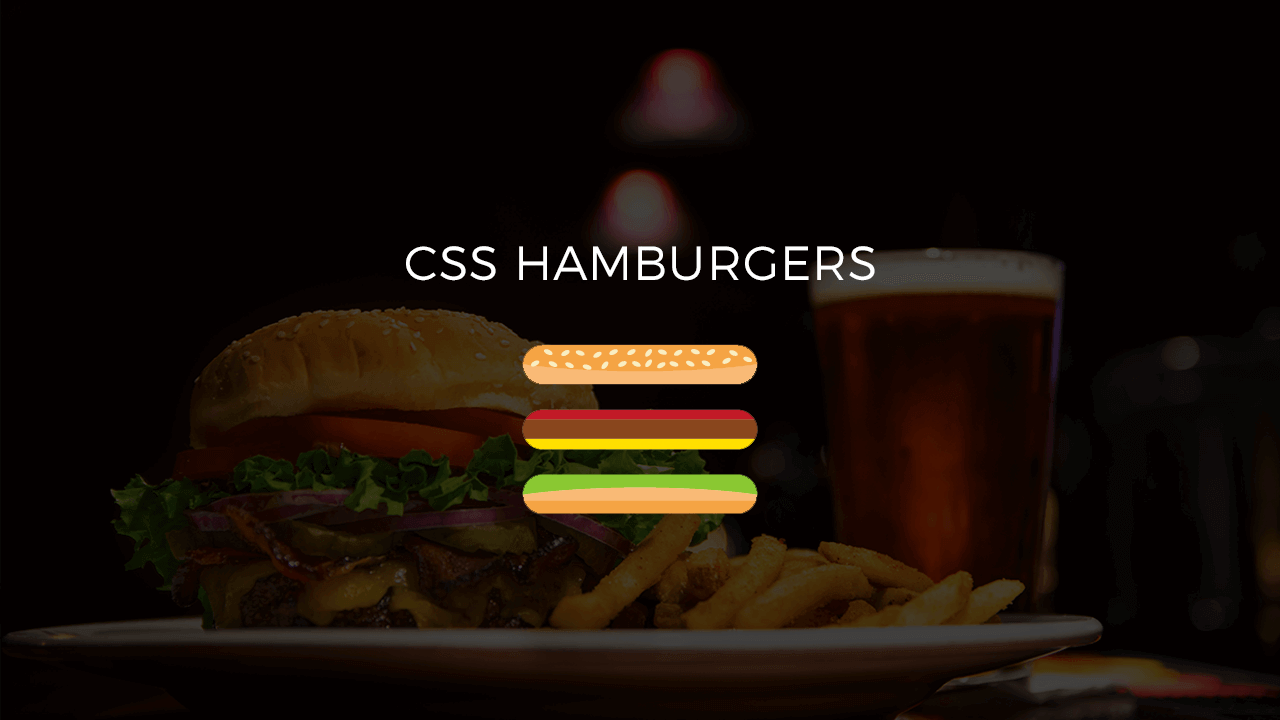 CSS Hamburgers