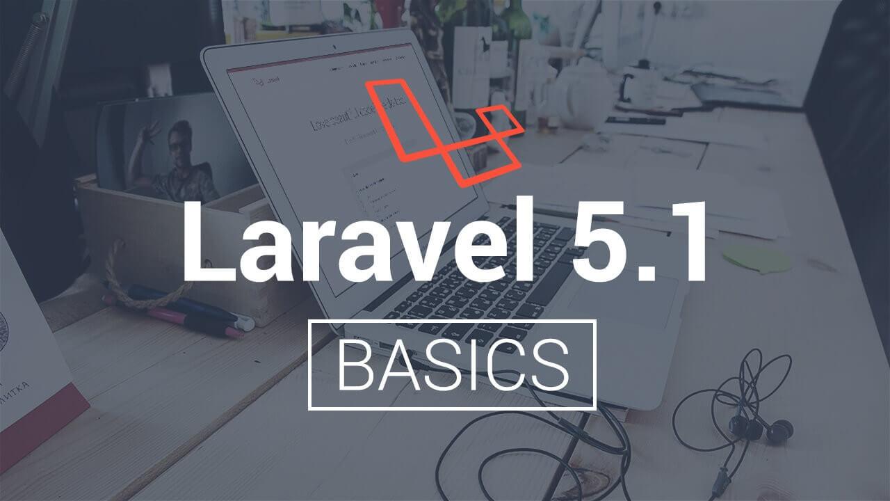 Laravel 5.1 Basics