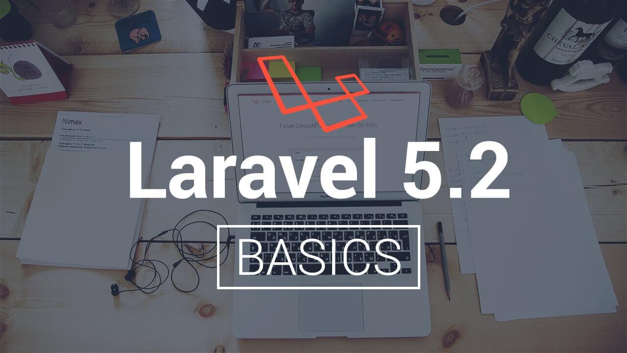 Laravel 5.2 Basics