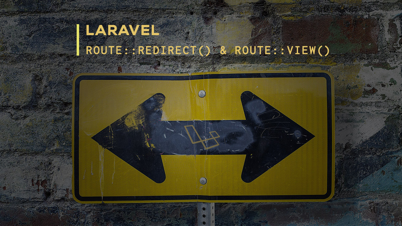 Laravel Route Redirect and Route View Favorite