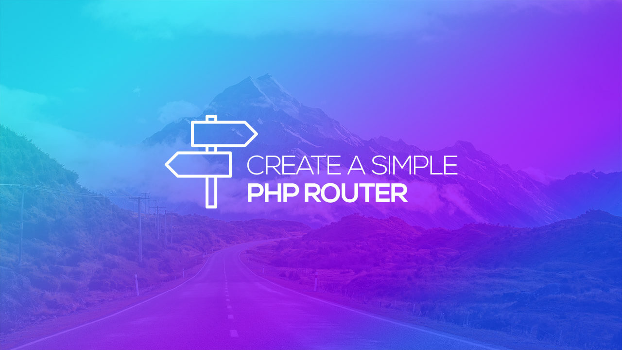 Creating a Simple PHP Router