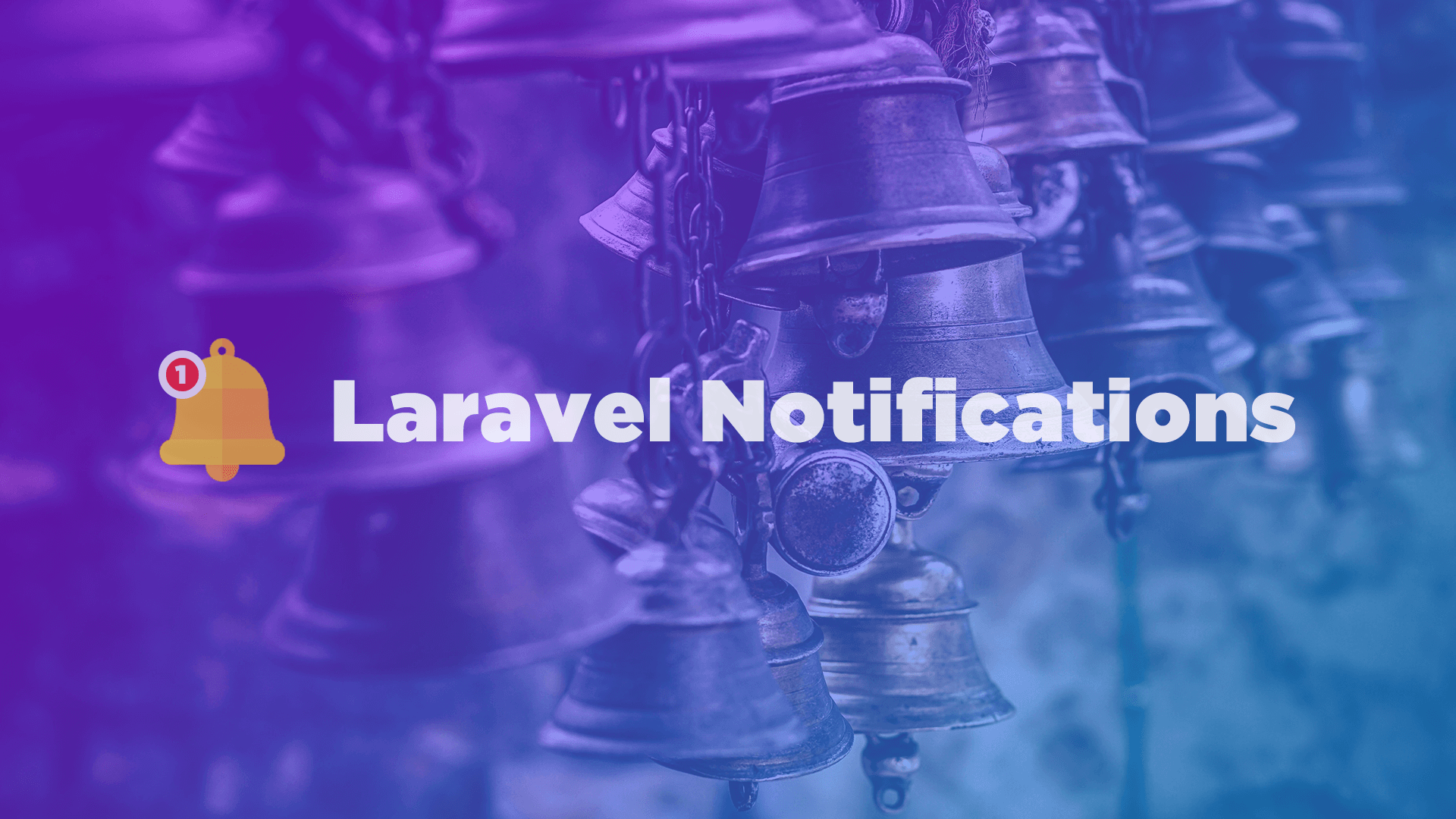 Laravel Notifications
