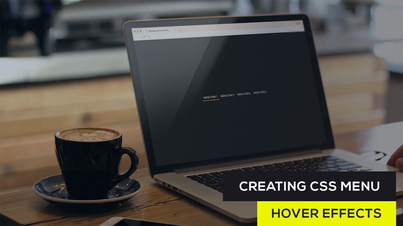 Creating CSS Menu Hover Effects