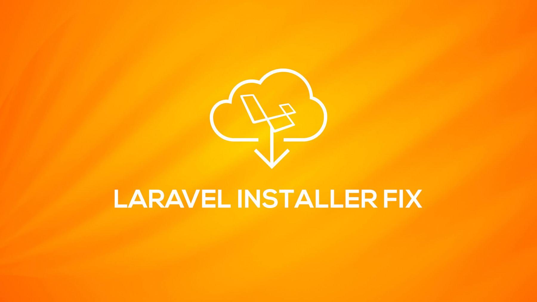Laravel Installer Fix