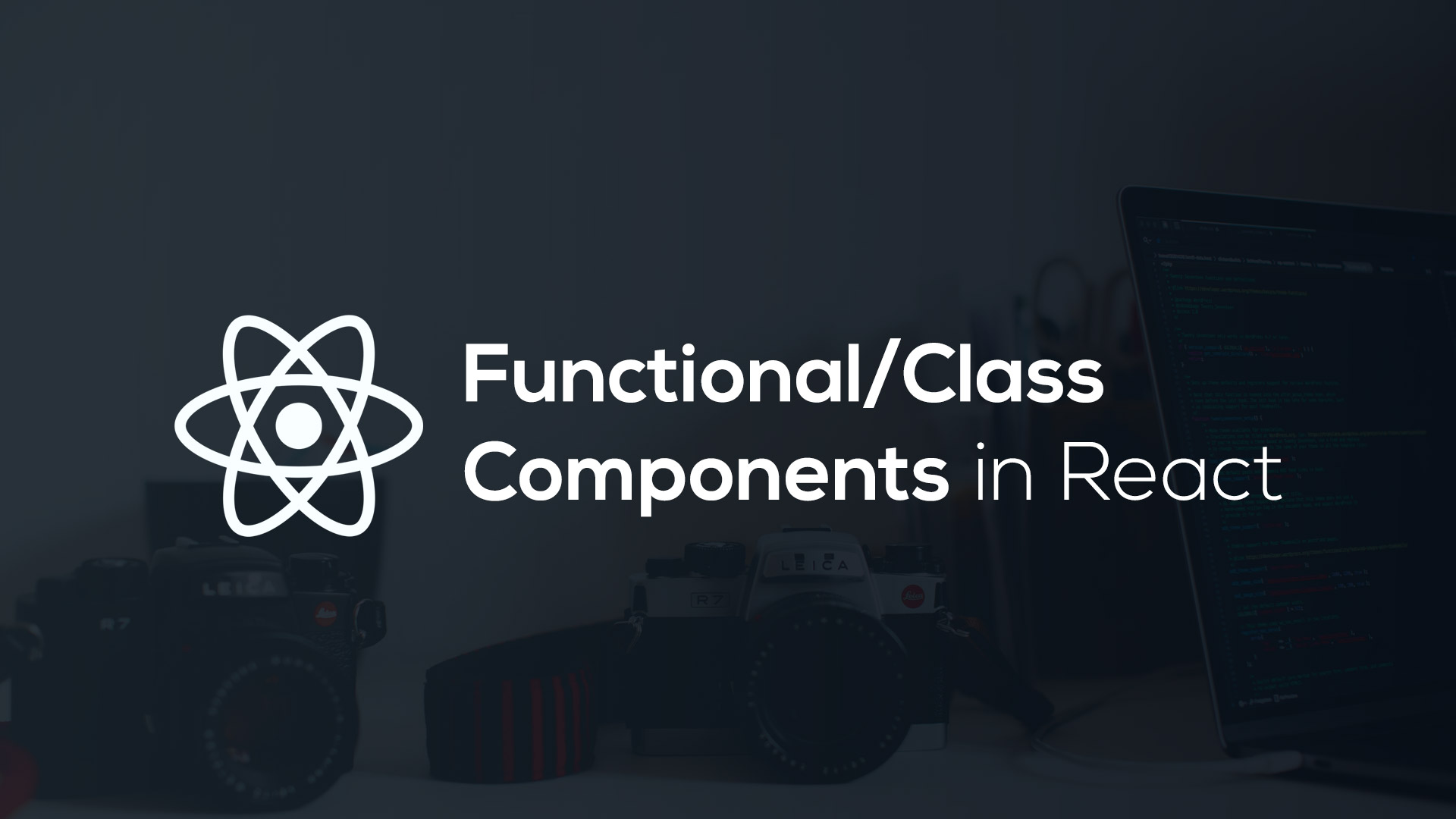 Understand Functional and Class Component in React in 5 Minute