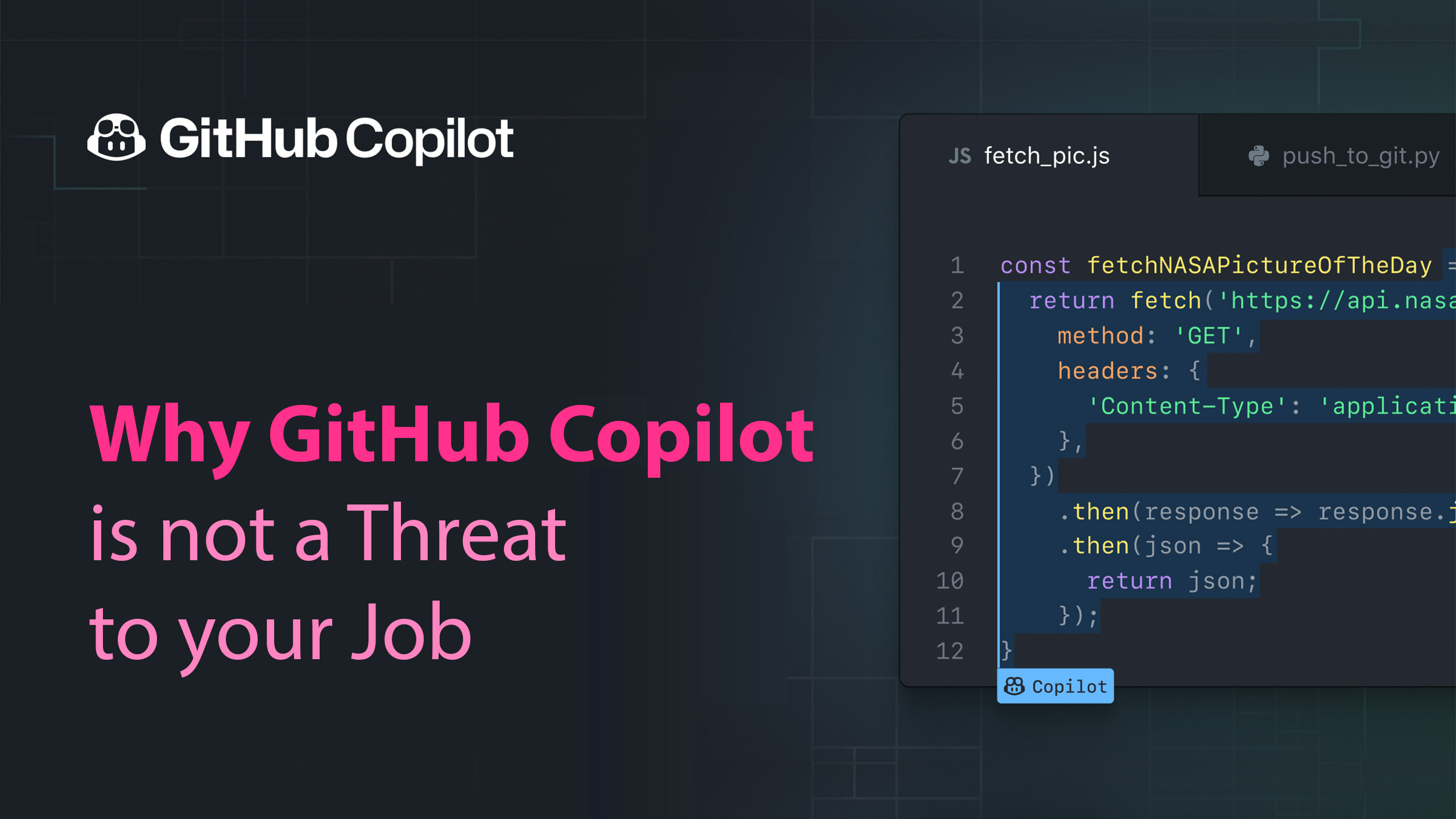Why GitHub Copilot is not a Threat to your Job