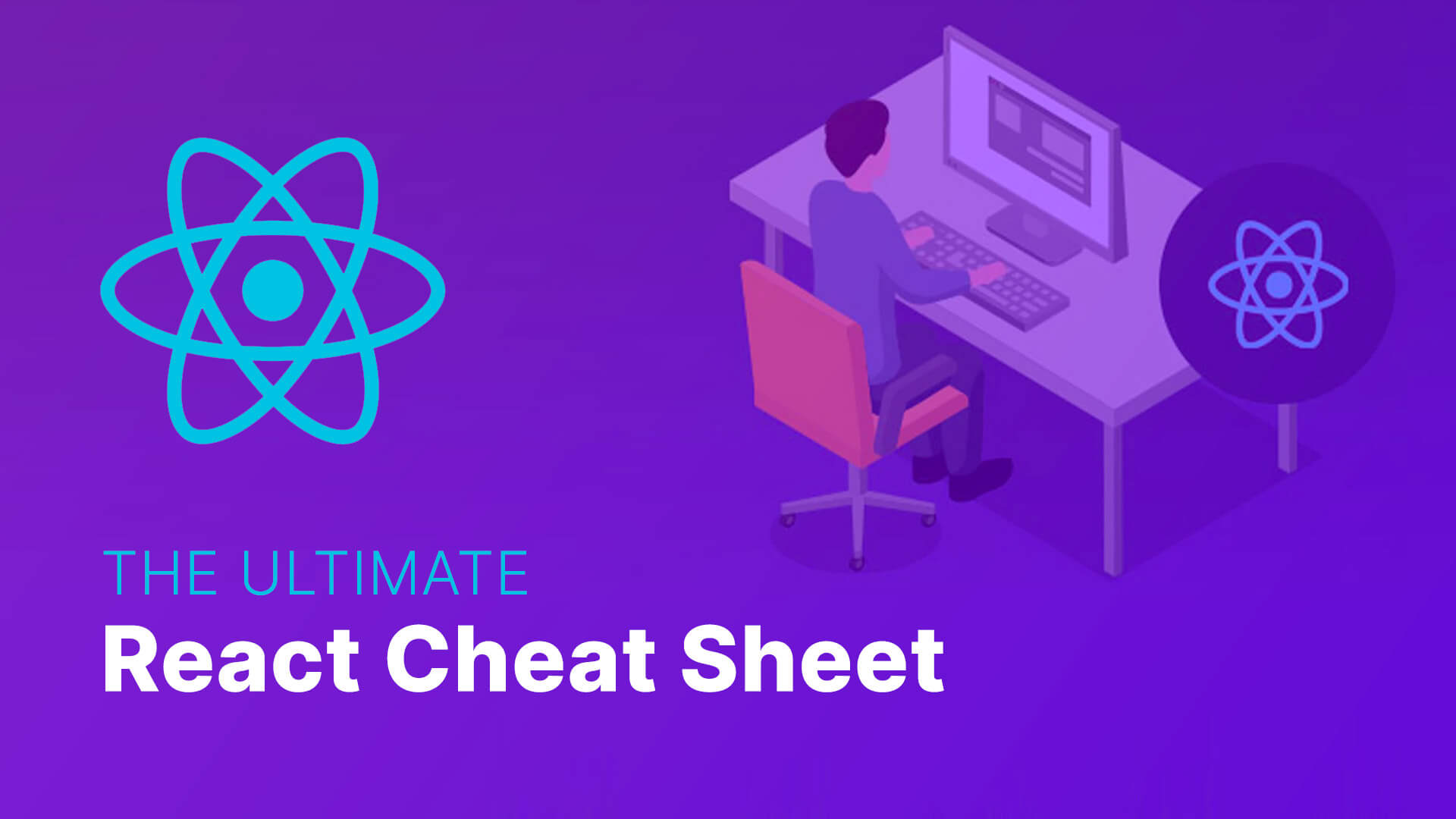 The Ultimate React Cheat Sheet