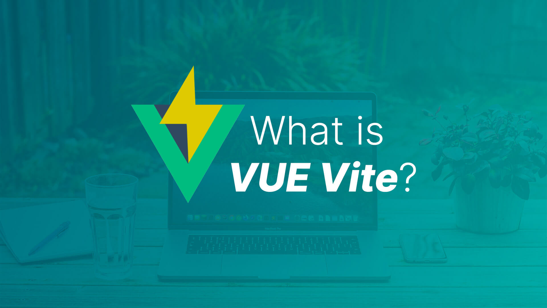 What the heck is Vue Vite?