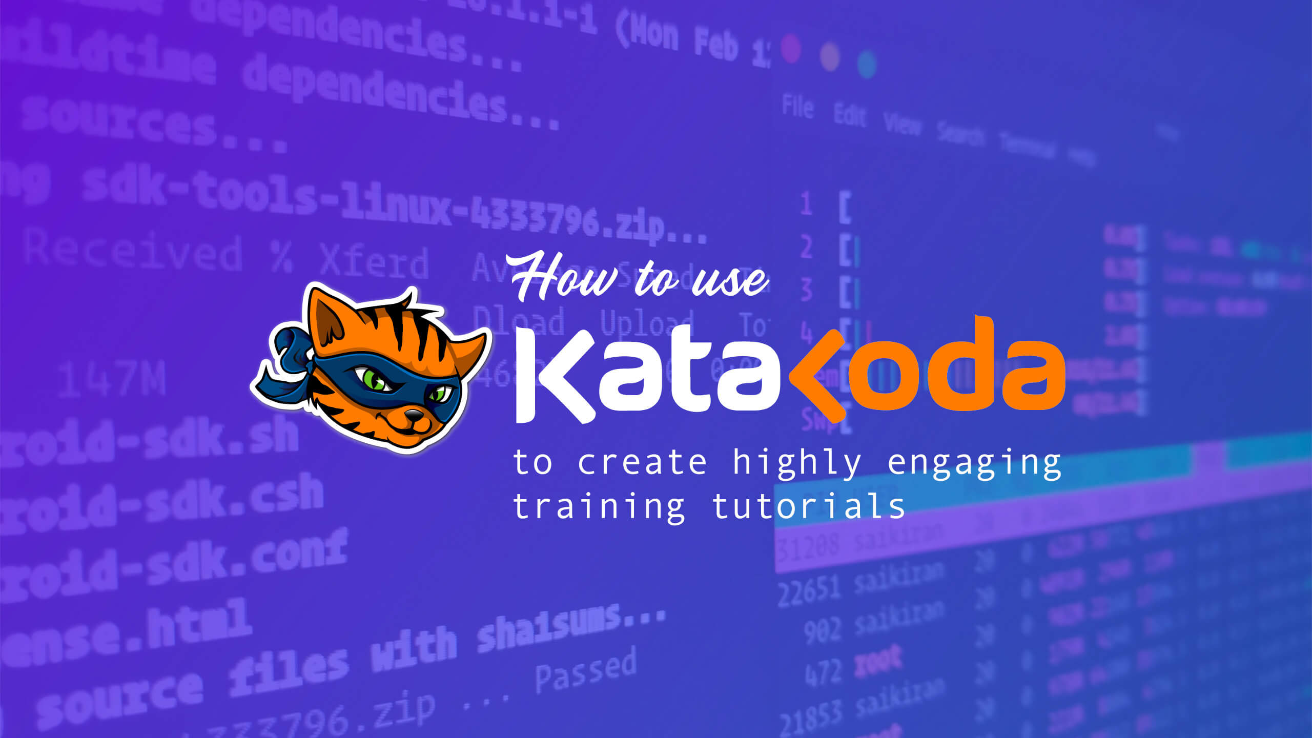 How to Use Katacoda to Create Highly Engaging Training Tutorials?