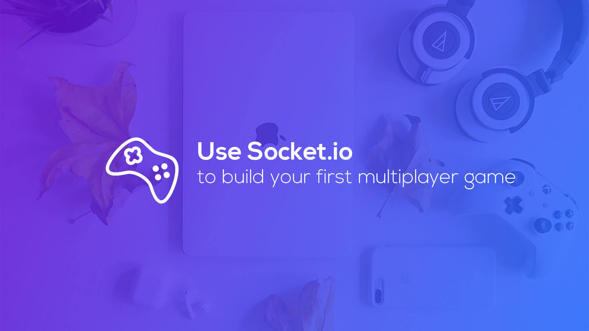Use Socket.io to build your first multiplayer game!
