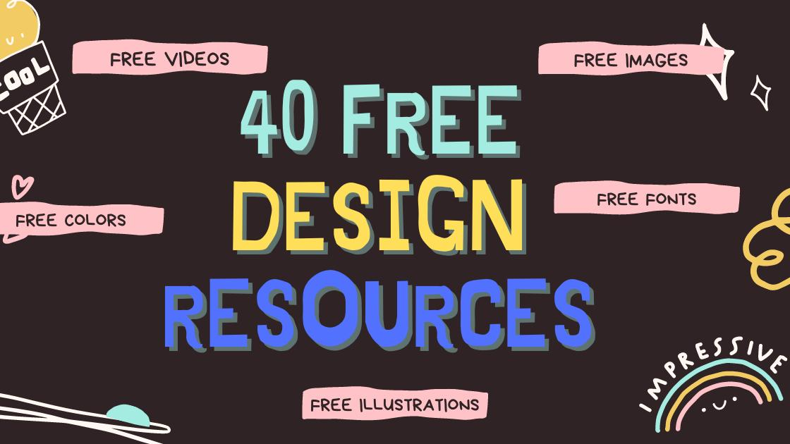 40 Free design resources you need to check in 2021