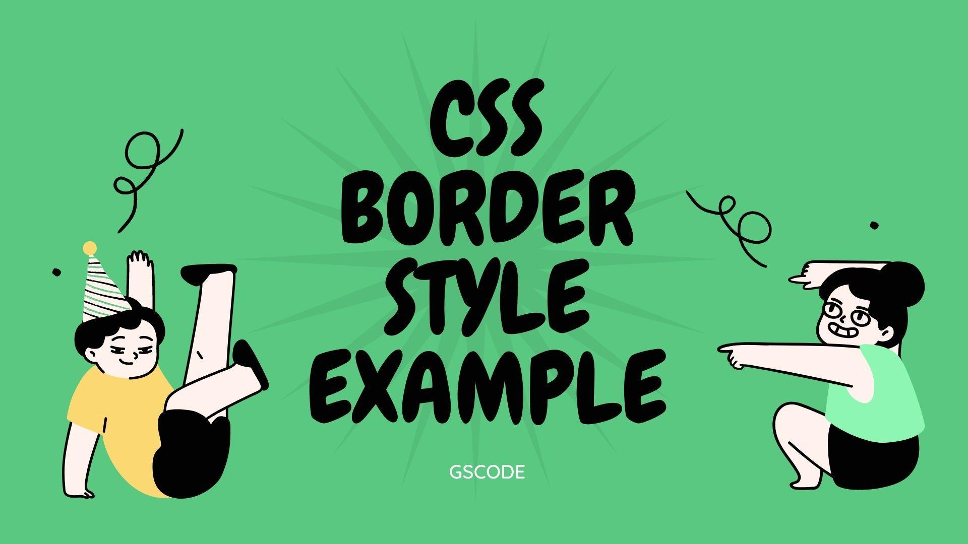 Amazing 10+ CSS Border Example