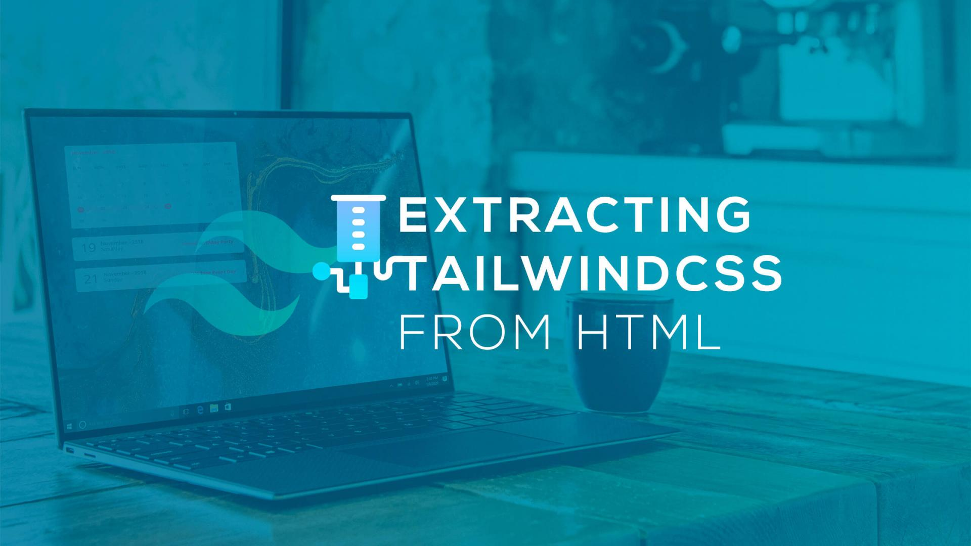 Extracting TailwindCSS from HTML