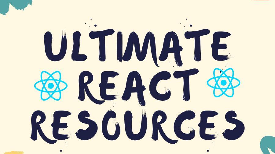 Free ultimate React resources. Zero to Hero in React
