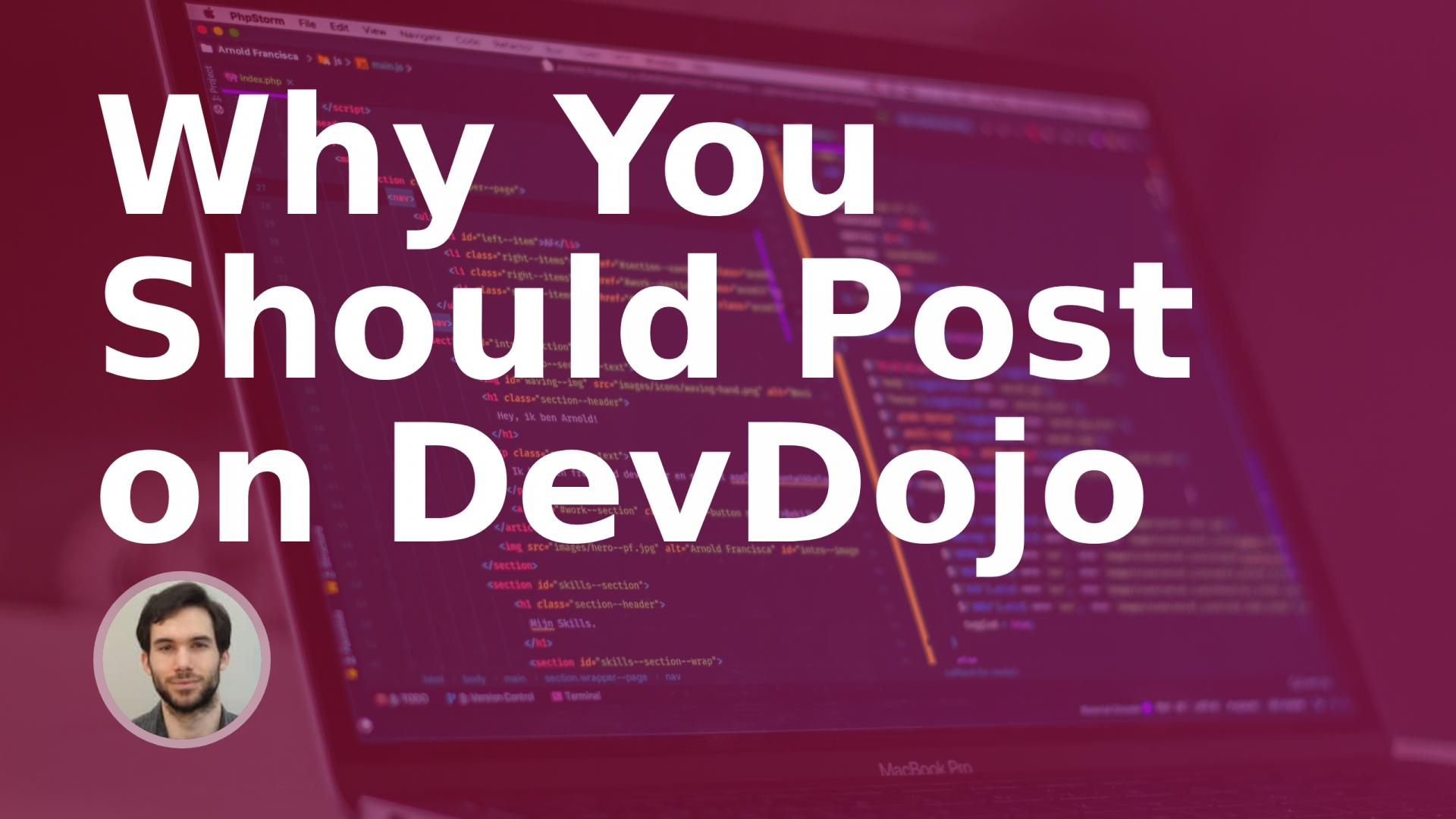 How (and Why) You Should Post on DevDojo Today