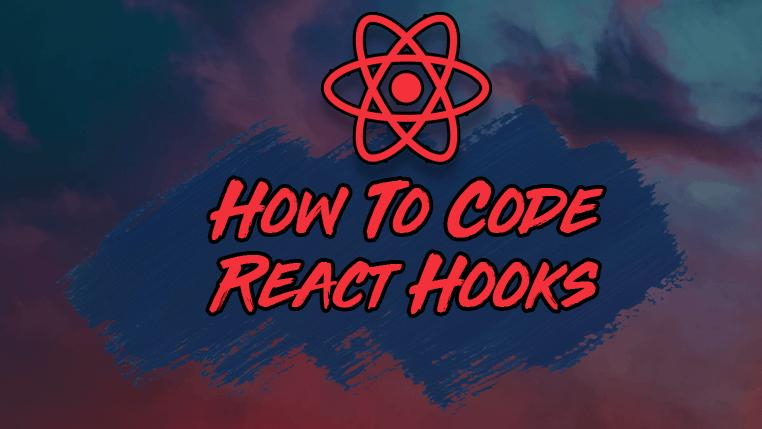 How to Create Your First React Hook from Start to Finish