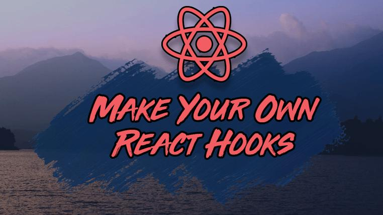 How to Create React Hooks: A Step-by-Step Guide