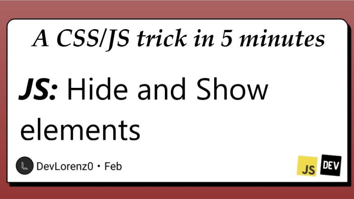 JS: Finally discover how to Hide and Show elements