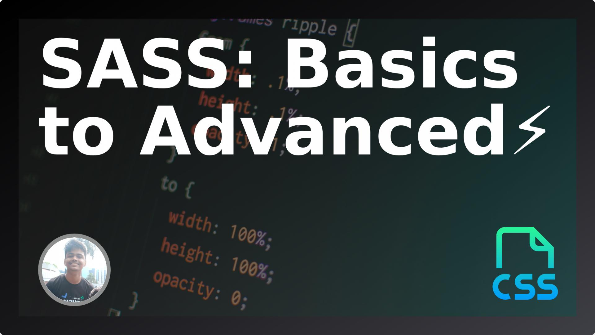 SaSS basics to advanced: Give superpower to your CSS