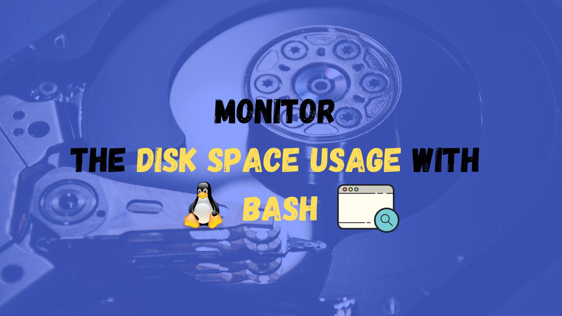 Monitor disk space usage with BASH