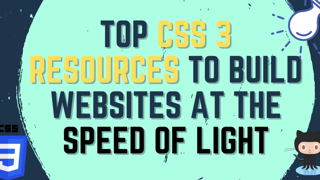Top CSS resources you definitely need for your next project