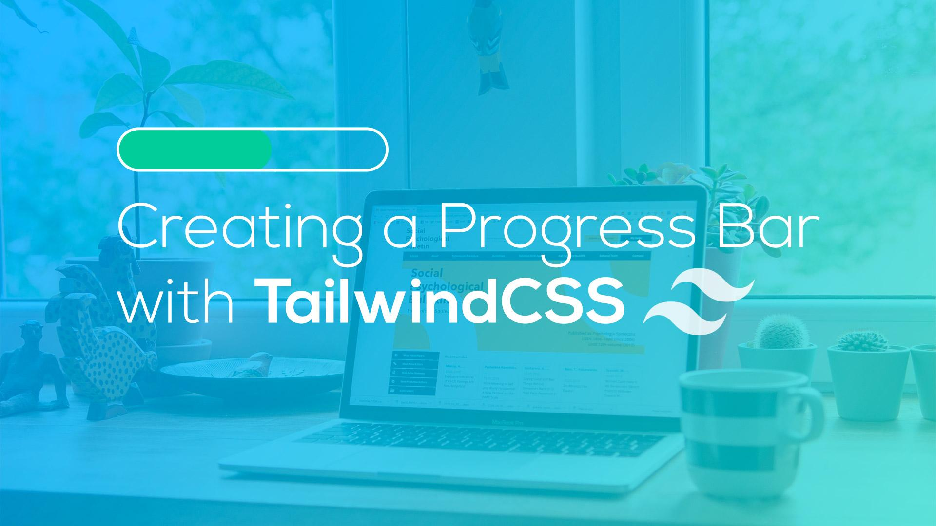 Creating a Progress Bar with Tailwind
