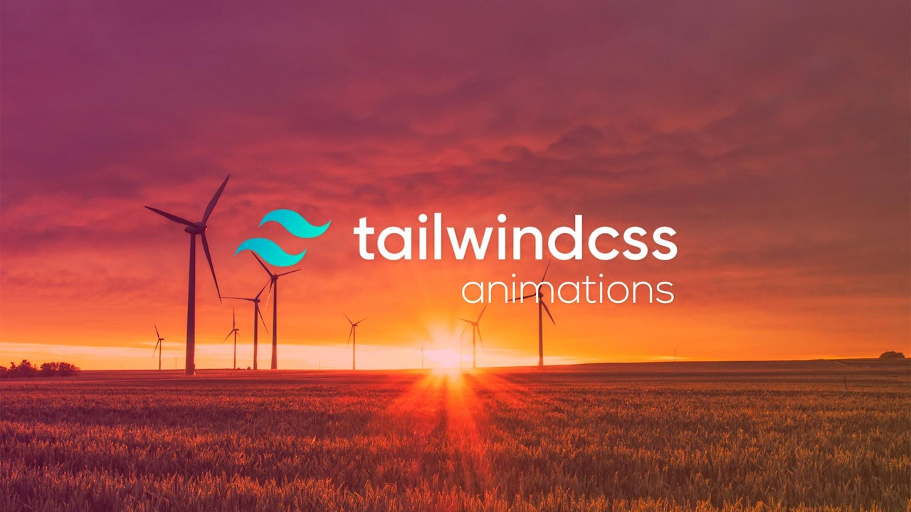 TailwindCSS Animations