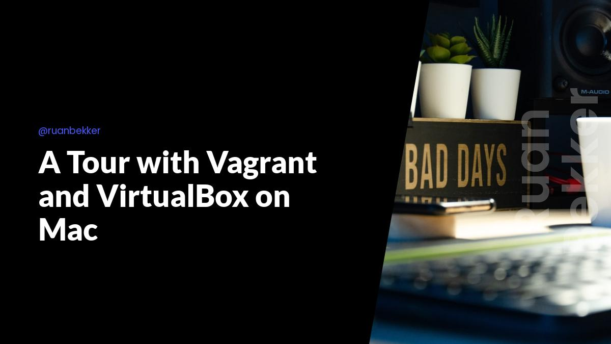 A Tour with Vagrant and VirtualBox on Mac