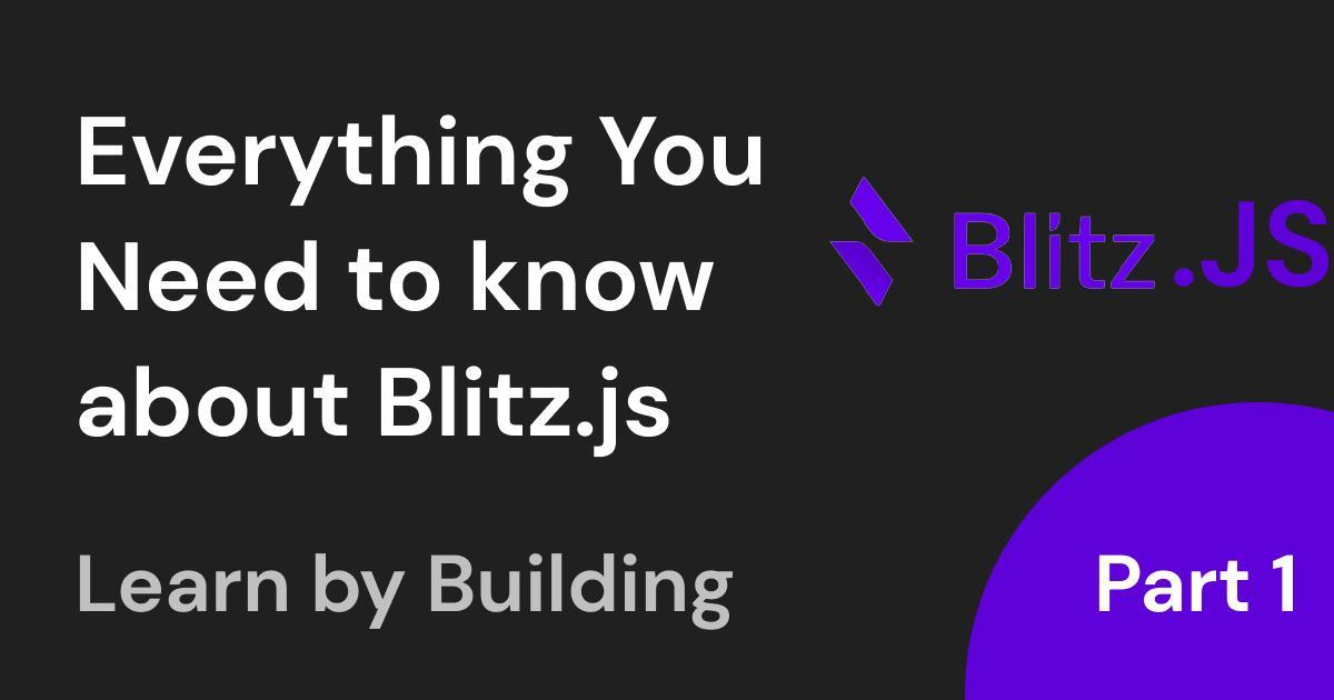 Blitz.js: The Fullstack React Framework