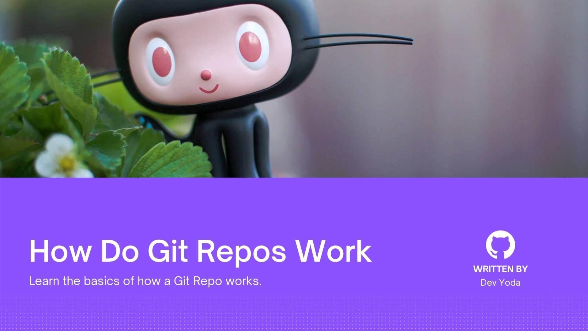 How Do Git Repositories Work?