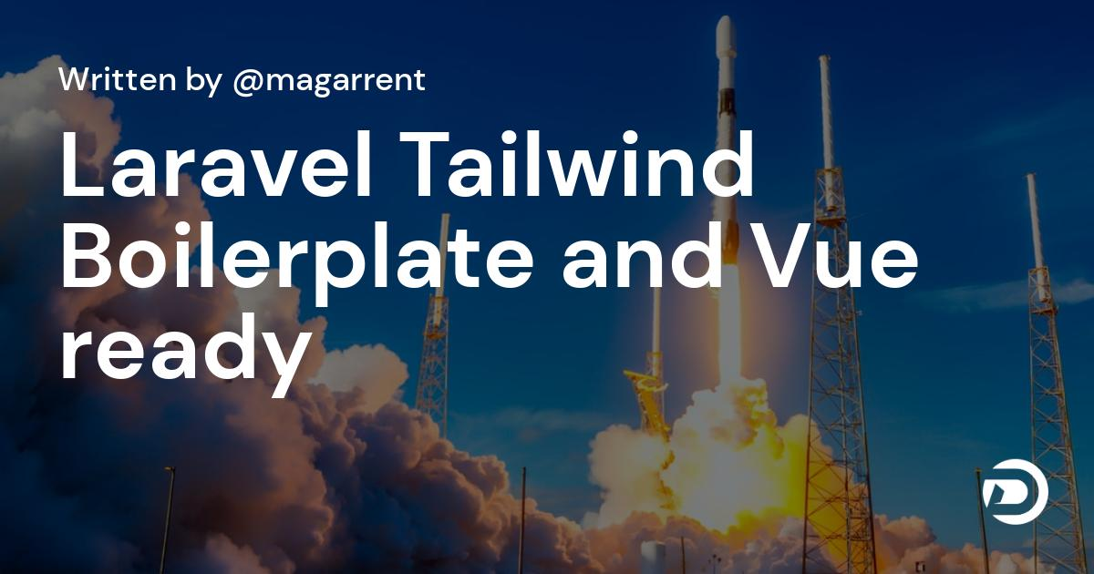 Laravel Tailwind Boilerplate and Vue ready