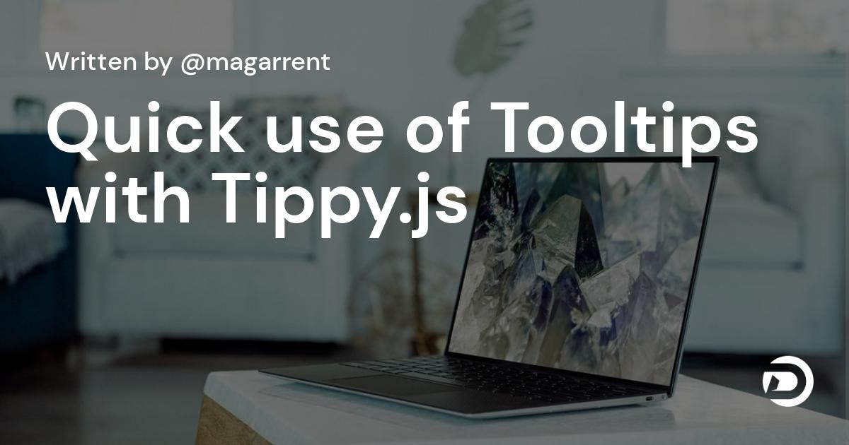 Quick use of Tooltips with Tippy.js