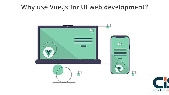 Why use Vue.js for UI web development?