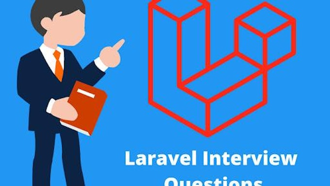 70 Best Laravel Interview Questions and answers