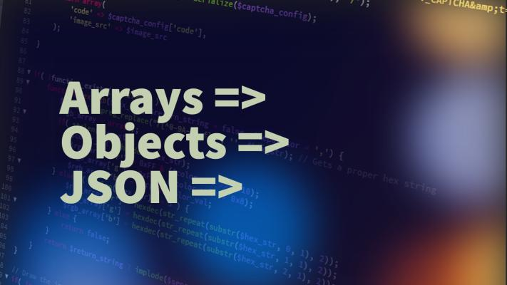 Dabbling with JSON, Object and Array conversions