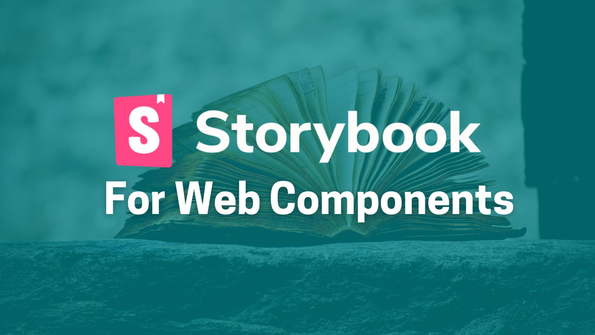 Introduction to Storybook for Web Components