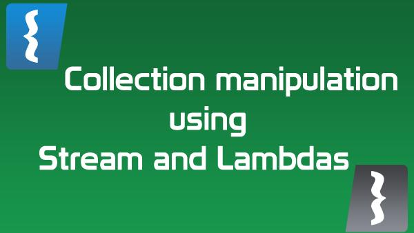 Simple Collection Manipulation in Java Using Lambdas