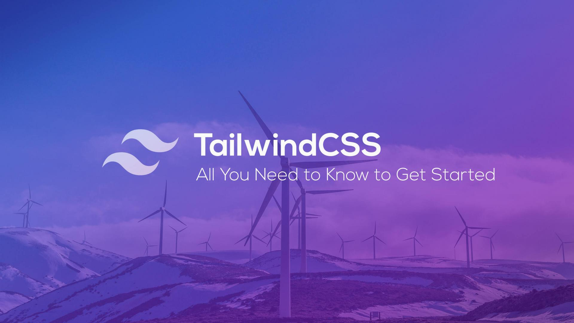 Tailwind CSS - all you need to know to get started