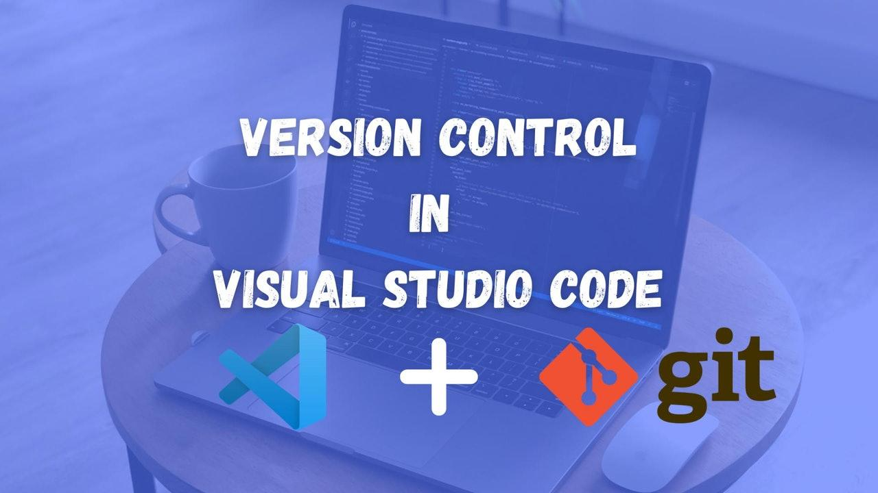 Version control with Visual Studio Code