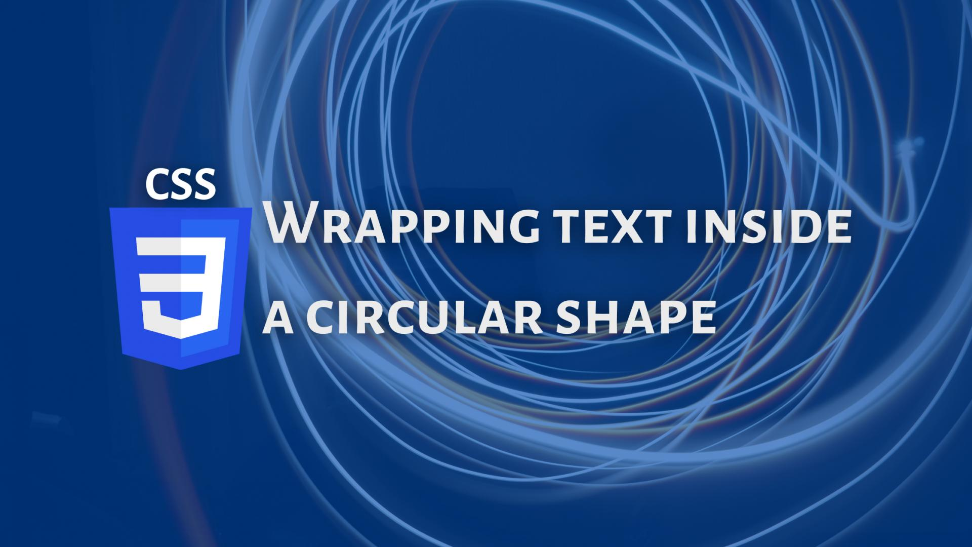 Wrapping text inside a circular shape