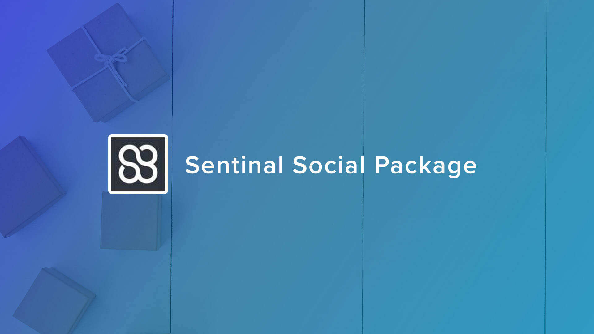 Sentinel Social  package
