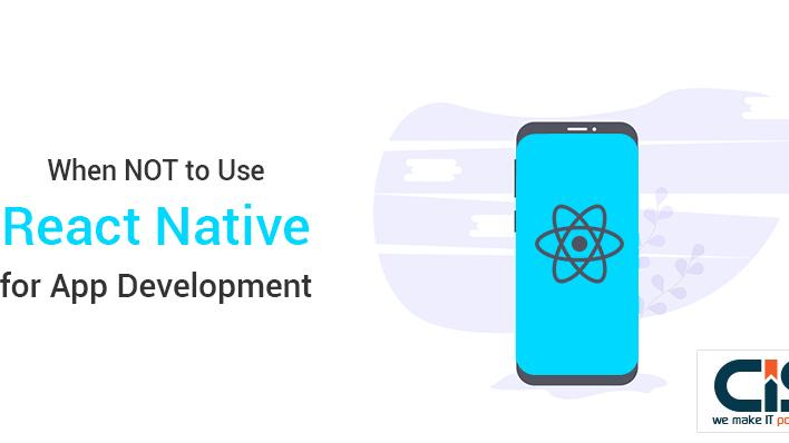 When NOT to Use React Native for App Development?