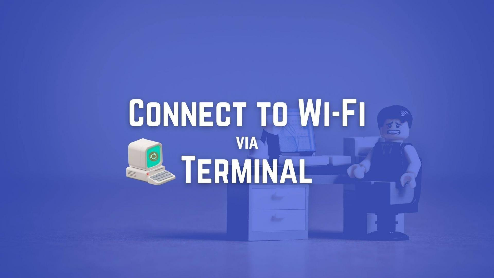 How to connect to Wi-Fi on Ubuntu via the terminal using nmcli