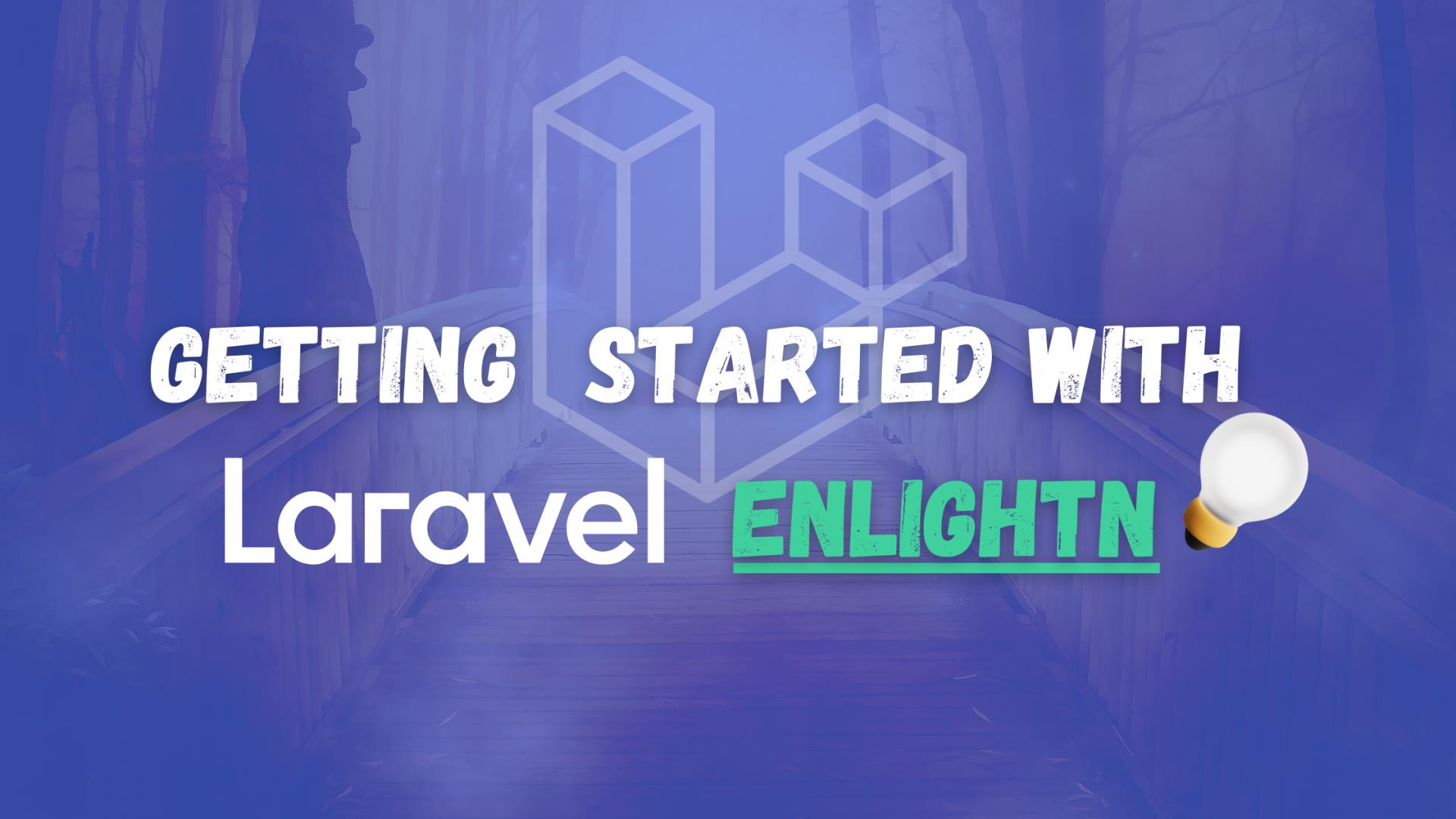 What is Laravel Enlightn and how to use it?